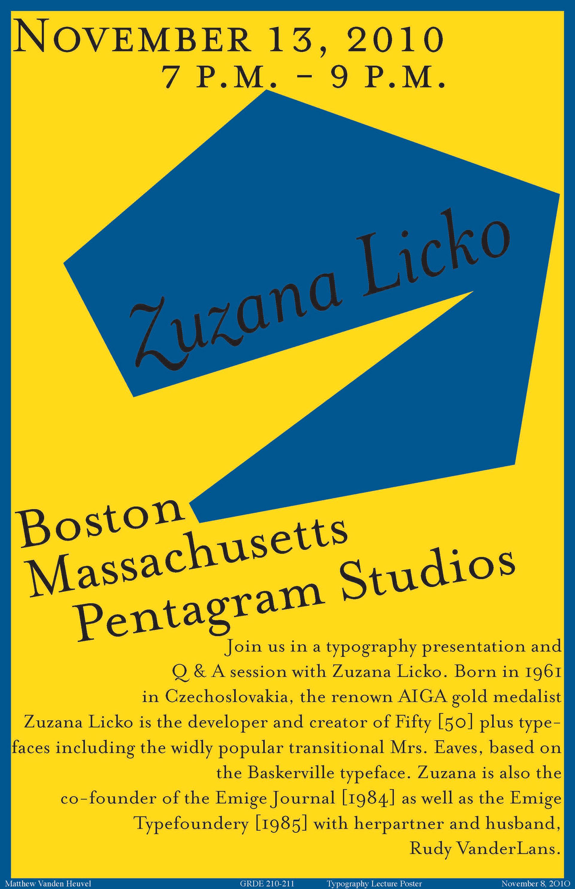 Matt VandenHeuvel - Zuzana Licko Poster